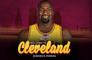 Perks of the Job: What Kendrick Perkins Brings to the Cleveland Cavaliers