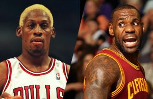 Dennis Rodman and LeBron James
