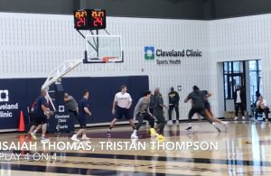 Isaiah Thomas and Tristan Thompson Practicing