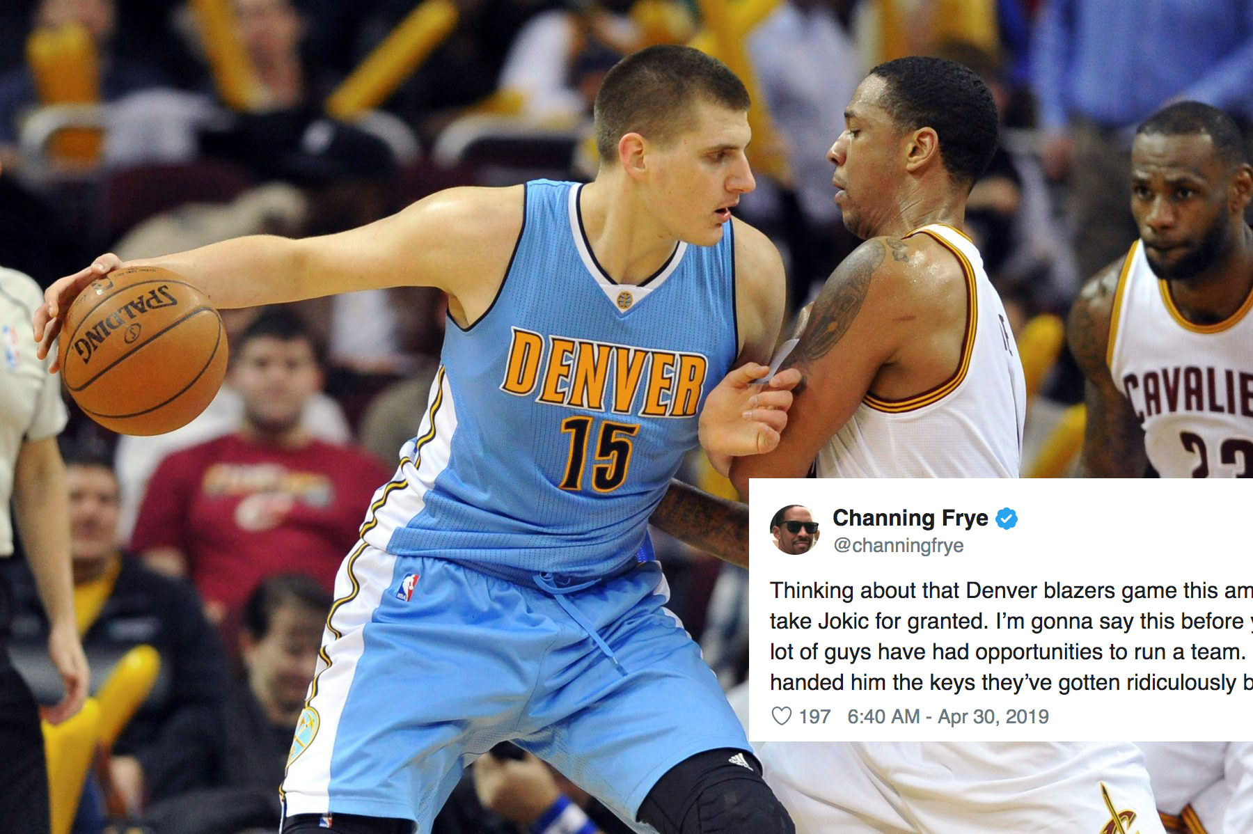 Nikola Jokic and Channing Frye
